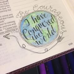 """July 1. John 16:33.  I know I did this verse earlier for part of the @30daysofbiblelettering  but... In looking at this verse in my HCSB journaling Bible I was surprised at the difference. """"Be courageous! I have conquered the world."""" I love how different strengths and truths stand out by reading more than one version of the Bible. So, of course I had to journal this in my Bible. ❤️ #bibleartjournalingcommunity #bibleartjournalingchallenge #bibleartjournaling #bibleartwork #documentedfaith…"""