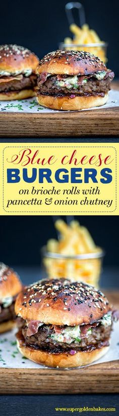 Blue cheese burgers on homemade brioche rolls with crispy pancetta and onion chutney | Supergolden Bakes
