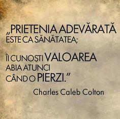 Prietenia True Words, Friendship, Death, Mottos, Adele, Quotes, Life, Random, Quotations