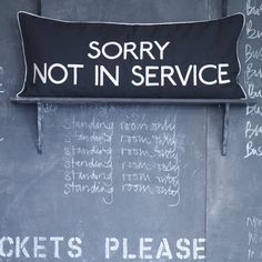 Sorry Not In Service Cushion