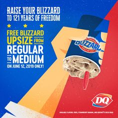 adb515f401b74 Dairy Queen's Independence Day Promo - FREE Blizzard Upsize