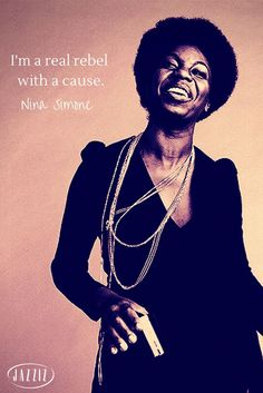 smartgirlsattheparty: rebel WITH a cause- Nina. Soul Jazz, Nina Simone Quotes, Jazz Quotes, Mississippi, Divas, I Icon, My Black Is Beautiful, African American History, Black People