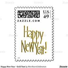 #HappyNewYear - Gold Text #CustomStamps by #NewYearsCelebration #Zazzle