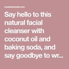Say hello to this natural facial cleanserwith coconut oil and baking soda, and say goodbye to wrinkles and sagging facial skin! In this article we will show you a recipe foran incredible natural face cleanser that will provide deep cleansing of the pores and aid your efforts to remove acne and blackheads. In addition, this …