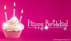 Happy Birthday Images In Pink Birthday Qoutes, Birthday Wishes Cake, Happy Birthday Cupcakes, Happy Birthday Baby, Birthday Blessings, Happy Birthday Candles, Happy Birthday Pictures, Singing Happy Birthday, Happy Birthday Greetings