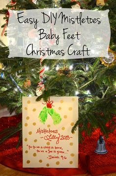 Easy DIY Mistletoes Baby Feet Christmas Craft
