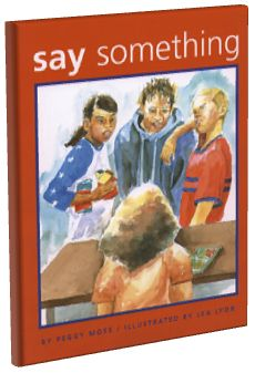 Say Something by Peggy Moss. A girl witnesses some children being ignored, teased and bullied at school. Although she watches these incidents, she never does these things herself. When one day she becomes the target of teasing, she realizes that being a silent bystander isn't enough. Full lesson plan at http://witsprogram.ca/schools/books/say-something.php?source=book-lists#sthash.WsQDWPWD.dpuf