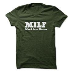 MILF Man I Love Fitness T Shirts, Hoodies. Get it here ==► https://www.sunfrog.com/Fitness/MILF-Man-I-Love-Fitness.html?41382