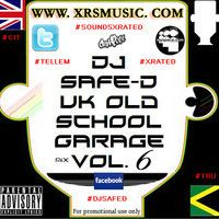 DJ Safe-D Old School Garage Full Mix Vol.6 WWW.XRSMUSIC.COM by djsafed on SoundCloud
