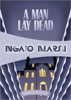 A Man Lay Dead: Inspector Roderick Alleyn #1 (Inspectr Roderick Alleyn) Reprint, Ngaio Marsh - Amazon.com