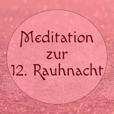 Meditation for the Twelfth Rough Night: Return from Yggdrasil - Magie der Rauhnächte - Halloween
