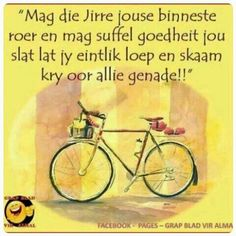 Mag die Here Good Morning Wishes, Good Morning Quotes, Cute Quotes, Funny Quotes, Walk For Life, Simply Life, Afrikaanse Quotes, Goeie More, Birthday Wishes
