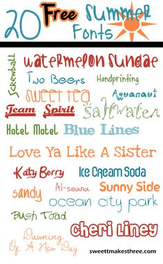 20 Free Summer Fonts | Sweet T Makes 3  ~~  {20 free fonts w/ easy links}  --  [lot of new ones!!]