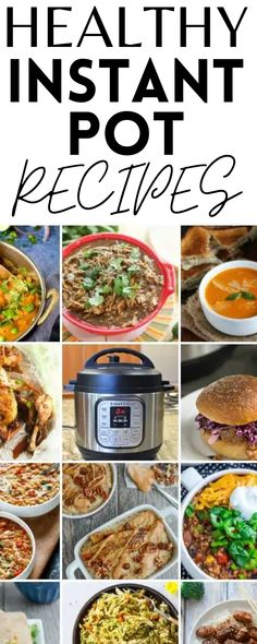 Here is a collection of healthy instant pot recipes. There's everything from breakfast, lunch, dinner, dessert, and snacks!