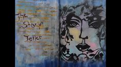 Art Journal Tutorial - The Story Teller