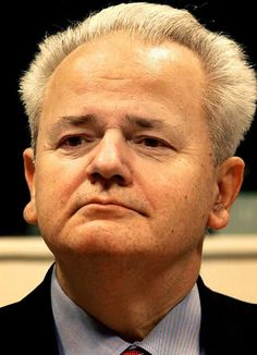 War criminal Slobodan Milosevic; Ex-President of Serbia and Yugoslavia. He was found dead in his prison cell in 2006.