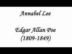This is one of my mams favourite poems....  Annabel Lee - Edgar Allen Poe  Read by the wonderful Tom O Bedlam