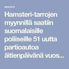Hamsteri-tarrojen myynnillä saatiin suomalaisille poliiseille 51 uutta partioautoa äitienpäivänä vuosikymmeniä sitten - Historia - HS.fi