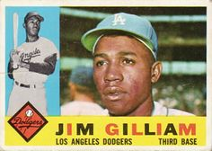1960 Topps #255 Jim Gilliam Front Baseball Card Values, Baseball Cards, Third Base, Dodgers Baseball, Home Team, Los Angeles Dodgers, Trading Cards, Mlb