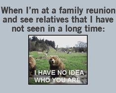 Family reunions…