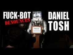 Fuck-Bot denounces Daniel Tosh!