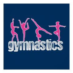 "Gymnastics 4 Poses Poster - This fun gymnastics design has the text, ""gymnastics"" with 4 gymnasts posing on top."