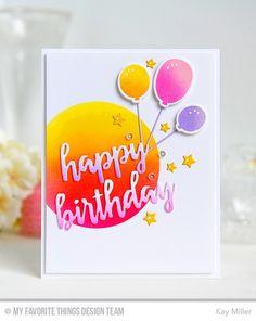Birthday Wishes & Balloons, Birthday Balloons Die-namics, Birthday Wishes & Balloons Die-namics, Blueprints 25 Die-namics, Brushstroke Birthday Greetings Die-namics - Kay Miller  #mftstamps