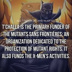 And the first Black Superhero of all time, and one of the most powerful in Marvel Universe . Dude, T'Challa is love, T'Challa is life