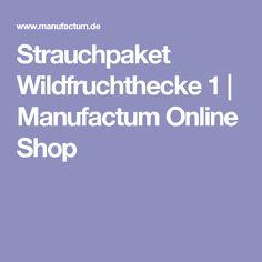 Strauchpaket Wildfruchthecke 1   Manufactum Online Shop