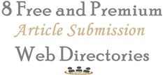 8 Free and Premium Article Submission Web Directories