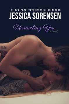 Unraveling You by Jessica Sorensen | Release Date: November 25, 2014 | http://jessicasorensen.com | Contemporary Romance / New Adult