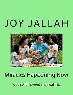 Miracles Happening Now: God sent his word and heal thy by Joy Jallah http://www.amazon.com/dp/B00ZGOZWGM/ref=cm_sw_r_pi_dp_eJcHvb169Z4WG