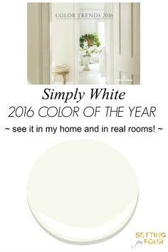 It's been announced! Learn the new decorating trends for paint color. See Benjamin Moore Color of the Year 2016 Simply White in my home and in real rooms!
