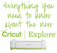 Everything You Need to Know About the New Cricut Explore™ @Cricut®®® #ExploreCricut