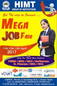 Mega #Job Fair 11th ,12th ,13th April  2017 for #PGDM ,#MBA  MCA ,#B.pharma ,M.Pharma Students ….. http://www.himt.ac.in/