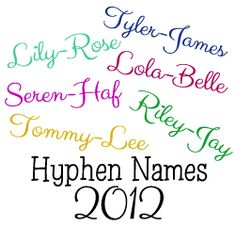 The trend for hyphen names gets bigger and bigger!