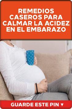 b66fc4b4b Remedios caseros para calmar la acidez en el embarazo Contrario a lo que  podamos pensar en