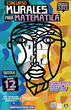 """""""Concurso Murales para Matemáticas"""" / Cartel creado para el Centro de Estudiantes de Matemáticas del Pedagógico (UMCE) / Cartel creado por La Espora. 2012"""