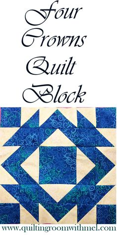 Learn how to make the traditional patchwork quilt block four crowns in a new modern way.