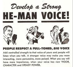 Develop a Strong He-Man Voice by Using the Voice Nature Gave You