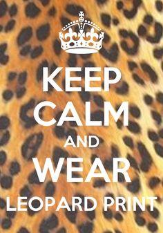 Keep Calm Leopard