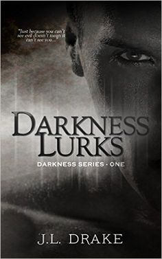Darkness Lurks (Darkness Series Book 1) - Kindle edition by J.L. Drake. Romance Kindle eBooks @ Amazon.com.