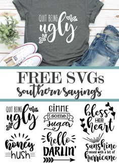 Free Printable Southern Sayings and SVGs for all of your home and your DIY projects