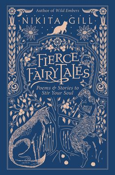 Booktopia has Fierce Fairytales: & Other Stories to Stir Your Soul, Fierce Fairytales by Nikita Gill. Buy a discounted Hardcover of Fierce Fairytales: & Other Stories to Stir Your Soul online from Australia's leading online bookstore. Book Cover Art, Book Cover Design, Book Design, Cover Books, Best Book Covers, Vintage Book Covers, Vintage Books, I Love Books, My Books