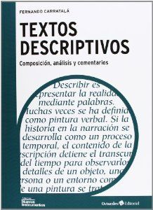 Textos descriptivos : composición, análisis y comentario / Fernando Carratalá