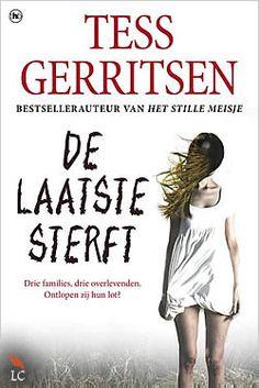 """Boek """"De laatste sterft"""" van Tess Gerritsen   ISBN: 9789044336900, verschenen: 2012, aantal paginas: 368 #TessGerritsen - De levens van drie kinderen raken door extreem gruwelijke gebeurtenissen met elkaar verweven: eerst worden hun families vermoord, daarna hun pleeggezinnen. Ze blijven als enige overlevenden over..."""