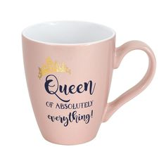 Enchante Queen of Everything Mug, Pink Ways to be the Queen of Unicorn Makeupquotesforqueen Queen Quotes Woman, King Queen Quotes, Absolutely Everything, Queen Of Everything, Funny Coffee Mugs, Coffee Quotes, Mug Crafts, Birthday Card Sayings, Protein Shake Recipes