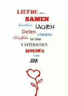 Mooi he :o) Love Rules, Love Words, Beautiful Words, Wall Quotes, Words Quotes, Me Quotes, Sayings, Qoutes, Dutch Words