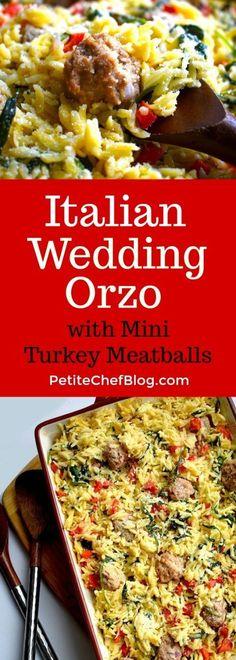 Italian Wedding Orzo with Turkey Meatballs tastes just like Italian wedding soup minus the broth! Healthy & easy.   PETITECHEFBLOG.COM