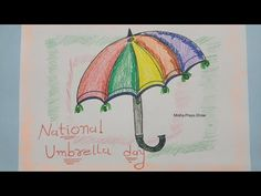 National Umbrella Day 2021 Poster Drawing | How to draw an Umbrella | Colourful Umbrella Drawing - YouTube Drawing Competition, Colorful Umbrellas, Poster Drawing, February 10, Cool Inventions, Drawings, Youtube, Sketches, Drawing